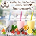 Bubble Tea w Dolce Caffe